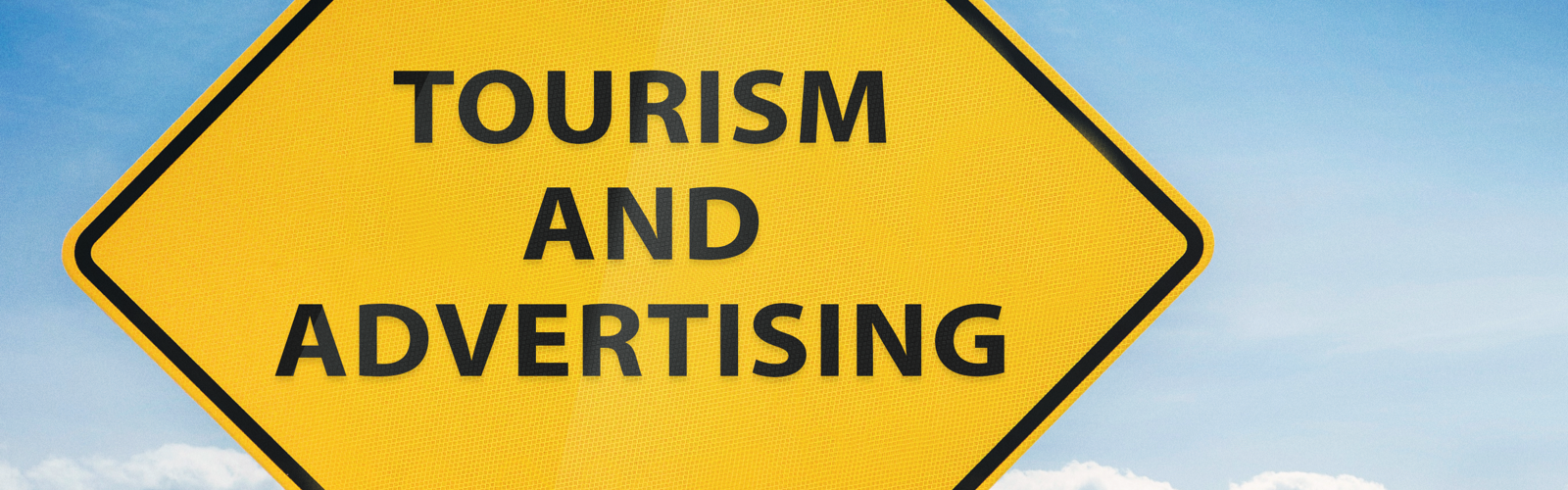 Tourism and Advertising Sign