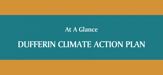 Preview of At A Glance document for the the Dufferin Climate Action Plan